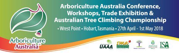Arboriculture Australia Conference, Hobart Tas,  27th Aprils - 1st May